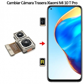 Cambiar Cámara Trasera Xiaomi Mi 10T