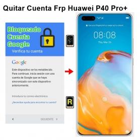 Eliminar Cuenta Google Huawei P40 Pro plus