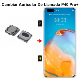 Cambiar Auricular De Llamada Huawei P40 Pro plus