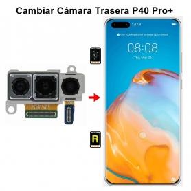 Cambiar Cámara Trasera Huawei P40 Pro plus