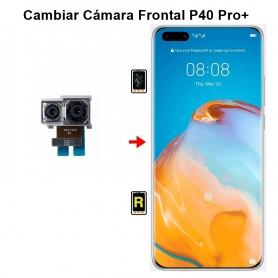 Cambiar Cámara Frontal Huawei P40 Pro plus