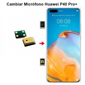 Cambiar Micrófono Huawei P40 Pro plus