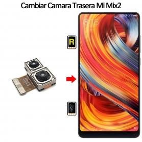 Cambiar Cámara Trasera Xiaomi Mi Mix 2