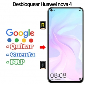 Eliminar Contraseña y Cuenta Google Huawei Nova 4
