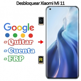 Eliminar Contraseña y Cuenta Google Xiaomi Mi 11 5G