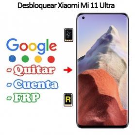 Eliminar Contraseña y Cuenta Google Xiaomi Mi 11 Ultra
