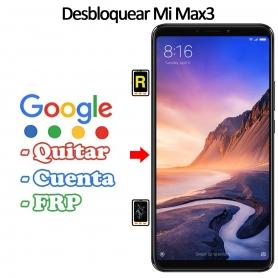 Eliminar Contraseña y Cuenta Google Xiaomi Mi Max 3