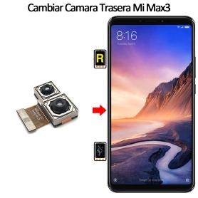 Cambiar Cámara Trasera Xiaomi Mi Max 3
