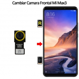 Cambiar Cámara Frontal Xiaomi Mi Max 3