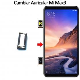 Cambiar Auricular De Llamada Xiaomi Mi Max 3