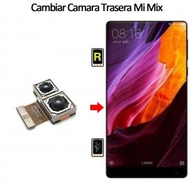 Cambiar Cámara Trasera Xiaomi Mi Mix