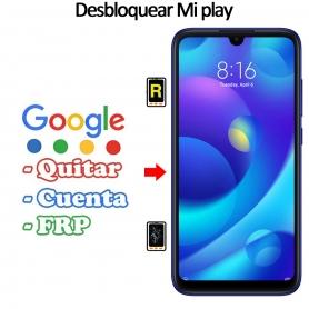 Eliminar Contraseña y Cuenta Google Xiaomi Mi Play
