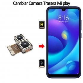 Cambiar Cámara Trasera Xiaomi Mi Play
