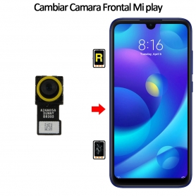 Cambiar Cámara Frontal Xiaomi Mi Play