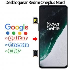 Eliminar Contraseña y Cuenta Google Oneplus Nord 5G