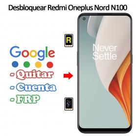 Eliminar Contraseña y Cuenta Google Oneplus Nord N100