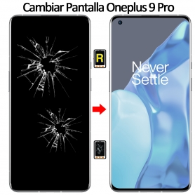 Cambiar Pantalla Oneplus 9 Pro