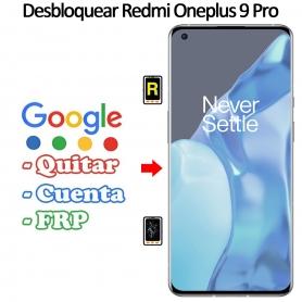 Eliminar Contraseña y Cuenta Google Oneplus 9 Pro