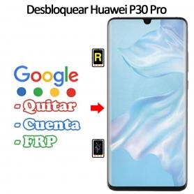 Eliminar Contraseña y Cuenta Google Huawei P30 Pro