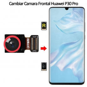 Cambiar Cámara Frontal Huawei P30 Pro