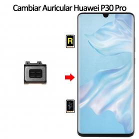 Cambiar Auricular De Llamada Huawei P30 Pro
