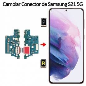 Cambiar Conector De Carga Samsung Galaxy S21 5G