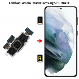 Cambiar Cámara Trasera Samsung Galaxy S21 Ultra 5G