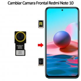 Cambiar Cámara Frontal Xiaomi Xiaomi Redmi Note 10