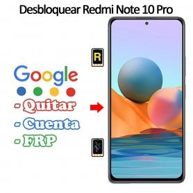 Eliminar Contraseña y Cuenta FRP Xiaomi Xiaomi Redmi Note 10 Pro