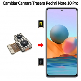 Cambiar Cámara Trasera Xiaomi Xiaomi Redmi Note 10 Pro