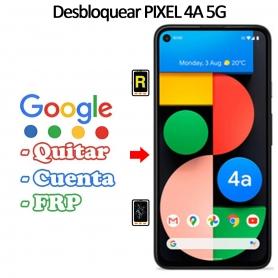 Eliminar Contraseña y Cuenta Google Google Pixel 4A 5G
