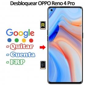 Eliminar Contraseña y Cuenta Google Oppo Reno 4 Pro 5G