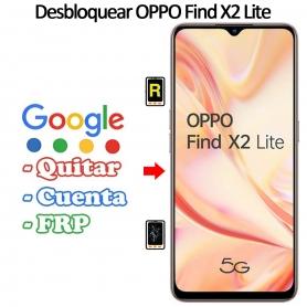 Eliminar Contraseña y Cuenta Google Oppo Find X2 Lite 5G