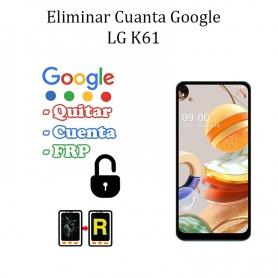 Eliminar Contraseña y Cuenta FRP LG K61