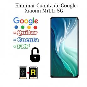 Eliminar Contraseña y Cuenta FRP Xiaomi Mi 11i 5G