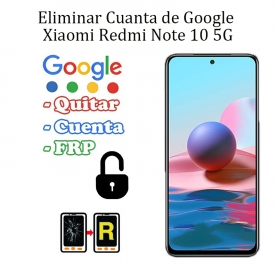 Eliminar Contraseña y Cuenta FRP Xiaomi Redmi Note 10 5G