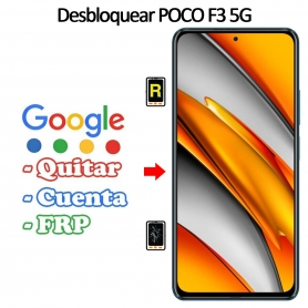 Eliminar Contraseña y Cuenta FRP Xiaomi Poco F3 5G
