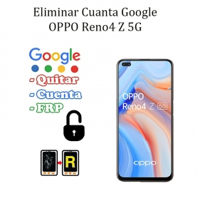 Eliminar Contraseña y Cuenta Google Oppo Reno 4Z 5G
