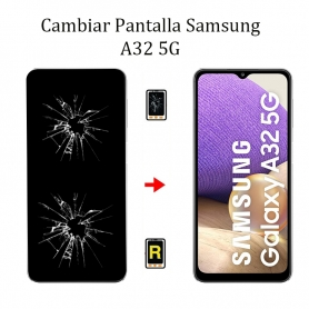 Cambiar Pantalla Samsung Galaxy A32 5G
