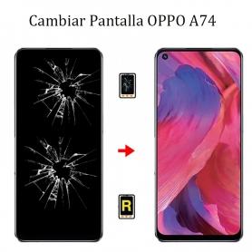 Cambiar Pantalla Oppo A74