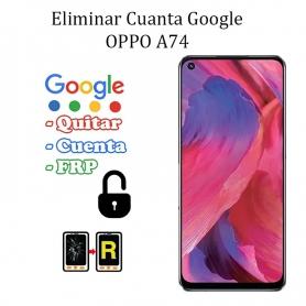 Eliminar Contraseña y Cuenta Google Oppo A74