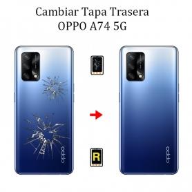 Cambiar Tapa Trasera Oppo A74 5G
