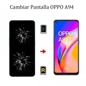 Cambiar Pantalla Oppo A94 5G