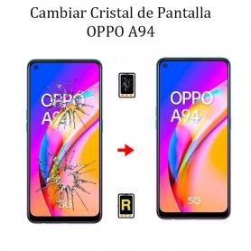 Cambiar Cristal De Pantalla Oppo A94 5G