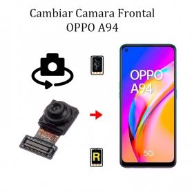 Cambiar Cámara Frontal Oppo A94 5G
