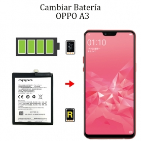 Cambiar Batería OPPO A3
