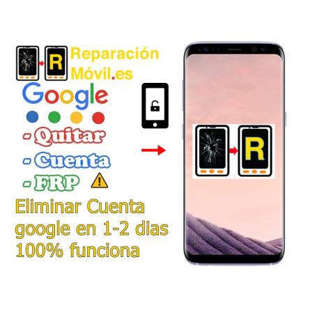 Eliminar Cuenta Google Frp Samsung S8 Plus Reparación Móvil
