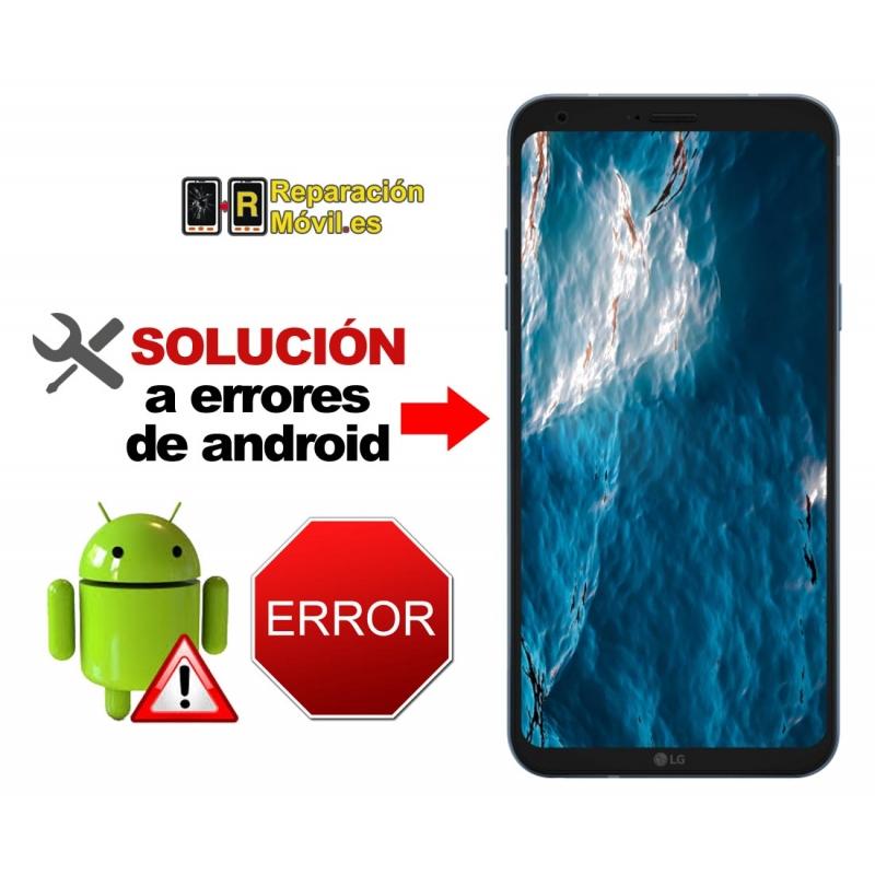 Solución Sistema Error LG Q6