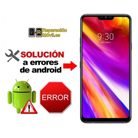 Solución Sistema Error LG G7