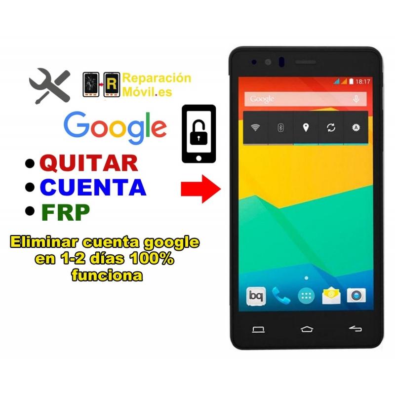 Eliminar Cuenta Google BQ E5 FHD
